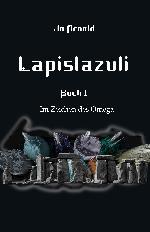 Lapislazuli, Im Zeichen des Omega 1