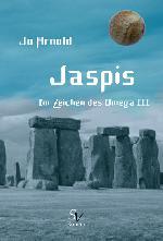Jaspis, Im Zeichen des Omega III