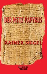 Der Metz Papyrus