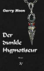 Der dunkle Hypnotiseur