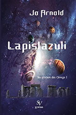 Lapislazuli, Im Zeichen des Omega Band 1